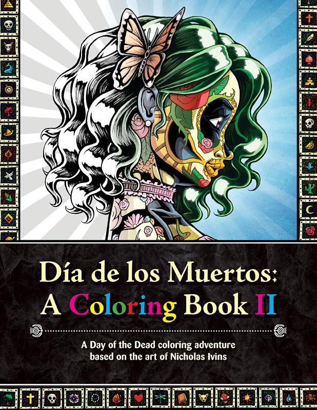 Dia de los Muertos: A Coloring Book II